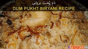 Dum Pukht Chicken Biryani | Step By Step Recipe