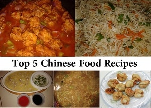 Top 5 Chinese Food Recipes