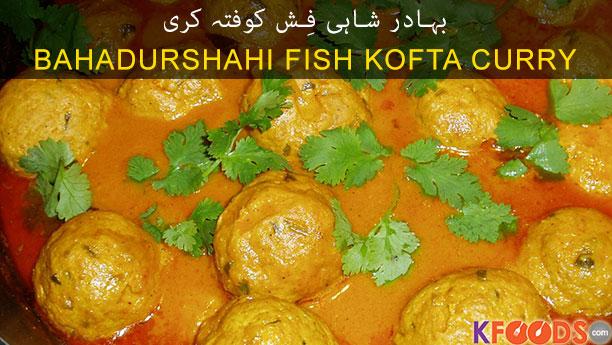 Bahadurshahi Fish Kofta Curry