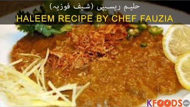 Haleem By Chef Fauzia Recipe