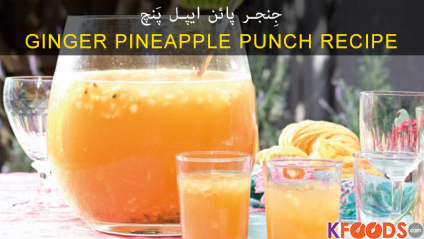 Ginger Pineapple Punch By Chef Fauzia