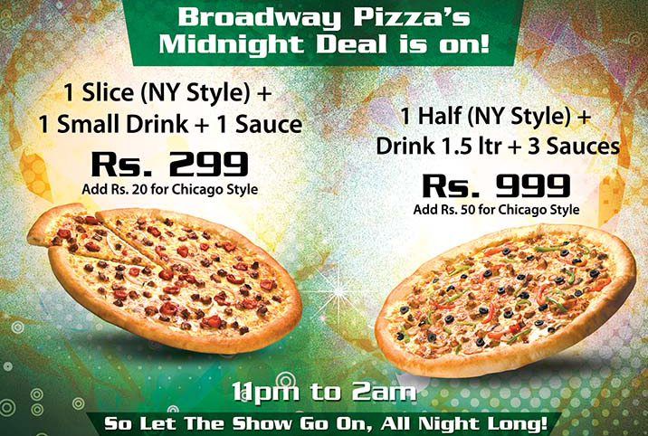 Broadway Pizza's Midnight Deal in On!